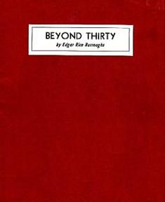 <i>Beyond Thirty</i> novel by Edgar Rice Burroughs