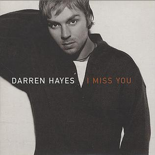 I Miss You (Darren Hayes song) single by Darren Hayes