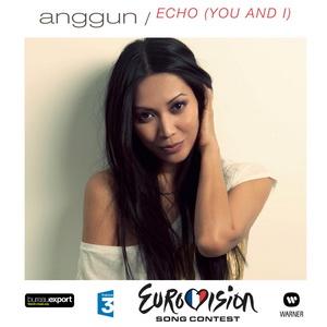 Echo (You and I) 2012 siingle by Anggun