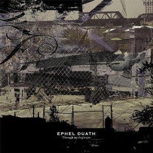 <i>Through My Dogs Eyes</i> 2009 studio album by Ephel Duath