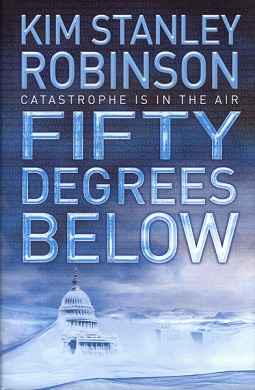 Fifty Degrees Below (Kim Stanley Robinson novel) cover.jpg