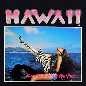 <i>The Natives Are Restless</i> 1985 studio album by Hawaii