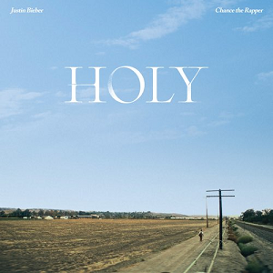 Holy (Justin Bieber song) 2020 single by Justin Bieber featuring Chance the Rapper