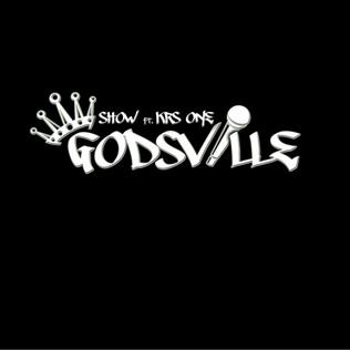 <i>Godsville</i> 2011 studio album by Show and KRS-One