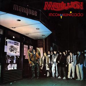 Imagem da capa da música Incommunicado de Marillion