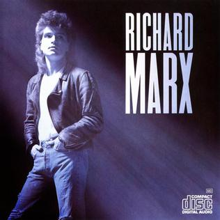 <i>Richard Marx</i> (album) 1987 studio album by Richard Marx