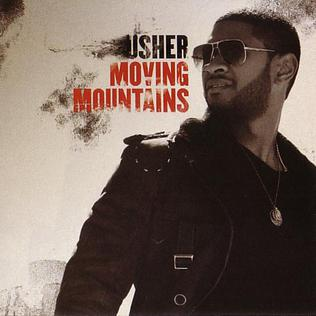 Moving Mountains (song) 2008 single by Usher
