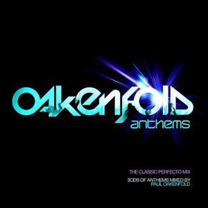 <i>Oakenfold Anthems</i> 2008 remix album (DJ mix) by Paul Oakenfold