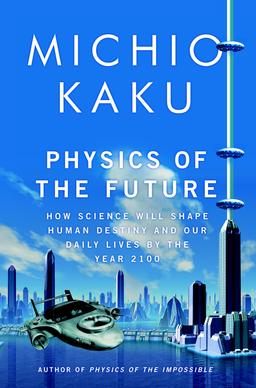 Picture of a book: Physics Of The Future