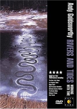 Picture of a movie: Rivers And Tides: Andy Goldsworthy Working With Time