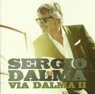 <i>Via Dalma II</i> 2011 studio album by Sergio Dalma