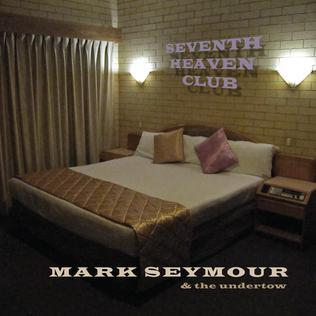 <i>Seventh Heaven Club</i> album by Mark Seymour