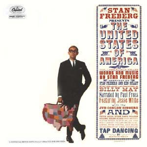 Stan Freberg Presents The United States Of America Volume One Early Years
