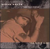 <i>The Hard Way</i> (Steve Earle album) 1990 studio album by Steve Earle
