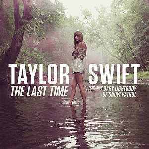 Taylor_Swift_-_The_Last_Time_%28feat._Ga