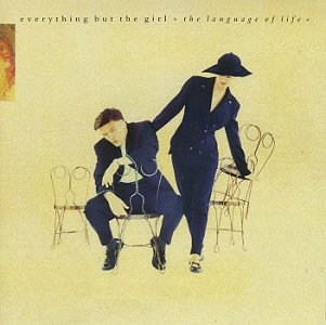 <i>The Language of Life</i> 1990 studio album by Everything but the Girl
