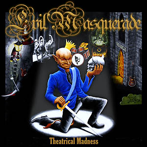 <i>Theatrical Madness</i> 2005 studio album by Evil Masquerade