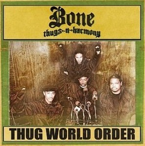 <i>Thug World Order</i> album by Bone Thugs-n-Harmony