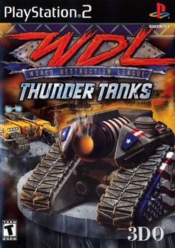 World Destruction League Thunder Tanks Wikipedia