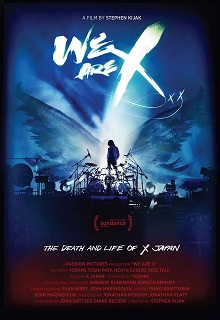 1a5761348 A poster promoting the film We Are X, displaying a silhouette of Yoshiki  standing above