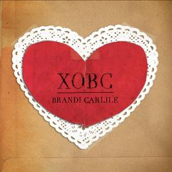 <i>XOBC</i> 2010 EP by Brandi Carlile