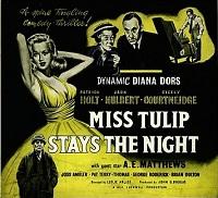<i>Miss Tulip Stays the Night</i>