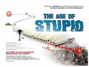 A Era da Estupidez / The Age of Stupid