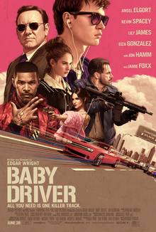 "Theatrical release poster, featuring the principal cast superimposed on an urban streetscape backdrop of Atlanta. The words ""Baby Driver"" are written in the foreground."