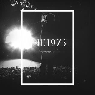 Chocolate (The 1975 song) - Wikipedia