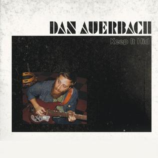 <i>Keep It Hid</i> 2009 studio album by Dan Auerbach