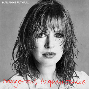 <i>Dangerous Acquaintances</i> 1981 studio album by Marianne Faithfull