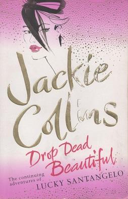 <i>Drop Dead Beautiful</i> novel by Jackie Collins