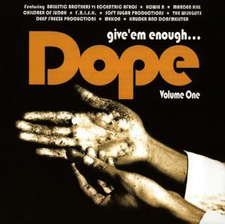 <i>Give Em Enough Dope Volume One</i> 1994 compilation album by various artists