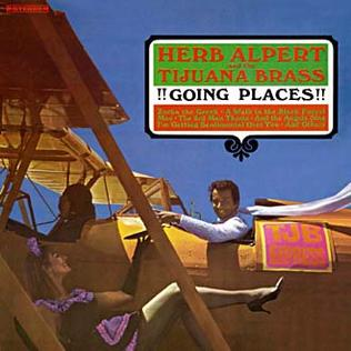 Going Places (Herb Alpert and the Tijuana Brass album) - Wikipedia