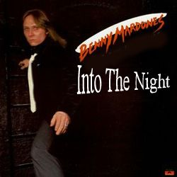 Into The Night Benny Mardones Song