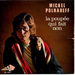 La Poupée qui fait non 1966 song by Michel Polnareff