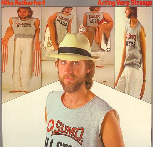 <i>Acting Very Strange</i> 1982 studio album by Mike Rutherford