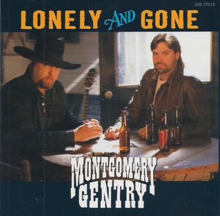 Lonely and Gone