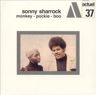<i>Monkey-Pockie-Boo</i> 1970 studio album by Sonny Sharrock