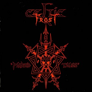 <i>Morbid Tales</i> 1984 EP by Celtic Frost