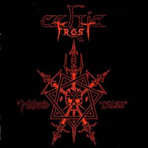 "Celtic Frost ""Morbid Tales"" (1984)"