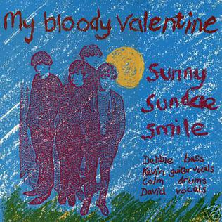 Sunny Sundae Smile single by My Bloody Valentine