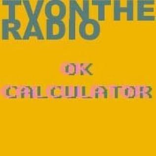 <i>OK Calculator</i> 2002 demo album by TV on the Radio