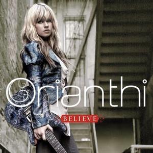 <i>Believe</i> (Orianthi album) 2009 studio album by Orianthi
