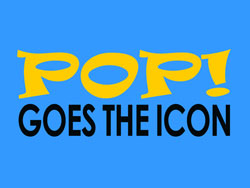 Pop! Goes the Icon