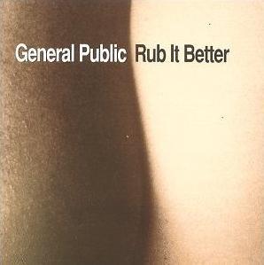 <i>Rub It Better</i> 1995 studio album by General Public