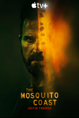 Picture of a TV show: The Mosquito Coast