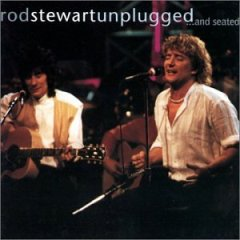 <i>Unplugged...and Seated</i> 1993 live album by Rod Stewart