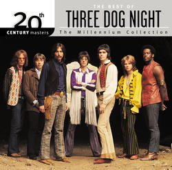 <i>20th Century Masters – The Millennium Collection: The Best of Three Dog Night</i> 2000 greatest hits album by Three Dog Night