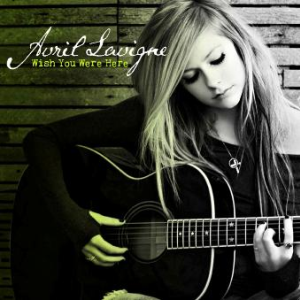 Avril Lavigne Wish You Were Here mp3 download - musiceels.biz
